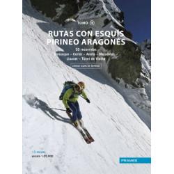 Rutas con Esquís Pirineo Aragonés Tomo IV 55 Recorridos Benasque, Cerler, Aneto, Maladetas, Llauset, Vielha