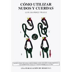 Cómo Utilizar Nudos y Cuerdas