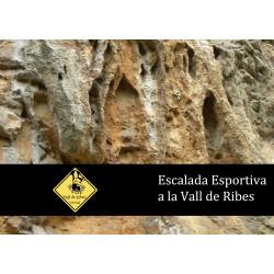 Escalada Esportiva a la Vall de Ribes
