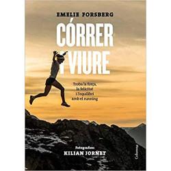 Córrer i Viure  Emelie Forsberg  Kilian Jornet