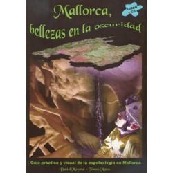 Mallorca Bellezas en la Oscuridad