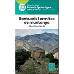 Alpina Indrets i Paisatges Santuaris i Ermites de Muntanya