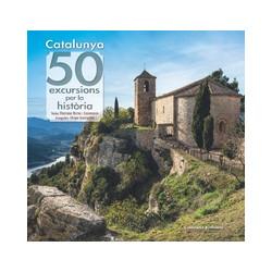 Catalunya 50 Excursions per la Història