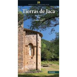 25 Paseos y Excursiones por Tierras de Jaca