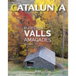 Catalunya Rutes per Valls Amagades