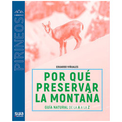 Por Qué Preservar la Montaña  Guía Natural de la A a la Z