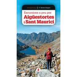 Excursions a Peu per Aigüestortes i Sant Maurici Guia Miniazimut