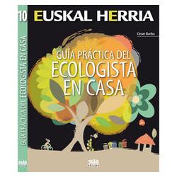 Euskal Herria Guía Práctica del Ecologista en Casa