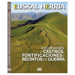 Euskal Herria Excursiones a Castros, Fortificaciones y Recintos de Guerra