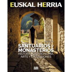 Euskal Herria Santuarios y Monasterios Historia, Gastronomía, Arte y Excursiones