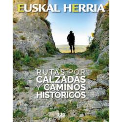 Euskal Herria Rutas por Calzadas y Caminos Históricos