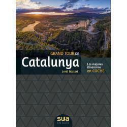 Grand Tour de Catalunya Los Mejores Itinerarios en Coche