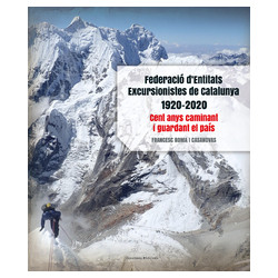 Federació d'Entitats Excursionistes de Catalunya 1920-2020