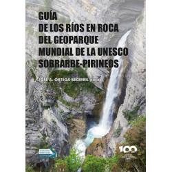 Guía de los Ríos en Roca del Geoparque Mundial de la Unesco Sobrarbe-Pirineos