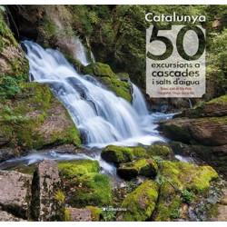 Catalunya 50 Excursions a Cascades i Salts d'Aigua