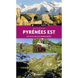 Guide Rando Pyrénées Est - Les Plus Belles Randonnées