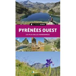 Guide Rando Pyrénées Ouest Les Plus Belles Randonnées