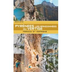 Pyrénées Les Randonnées du Vertige  France et Espagne