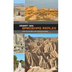 Désert des Bardenas Reales, Les Plus Belles Randonnées 60 Itinéraires à pied et VTT