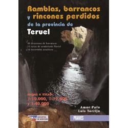 Ramblas, Barrancos y Rincones Perdidos de la Província de Teruel