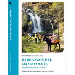Barrancos del Lejano Oeste Guía de Barrancos de Galicia y norte de Portugal