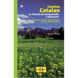 Camino Catalan Le Chemin de Compostelle à Découvrir