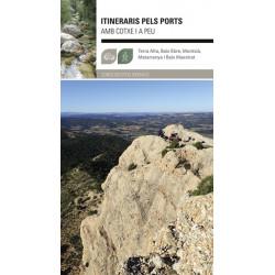 Itineraris pels Ports amb Cotxe i a Peu (Terra Alta, Baix Ebre, Montsià, Baix Maestrat)