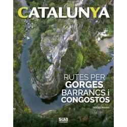 Catalunya Rutes per Gorges, Barrancs i Congostos