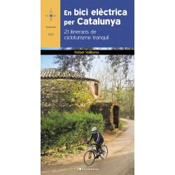 En Bici Elèctrica per Catalunya 21 Itineraris de Cicloturisme Tranquil