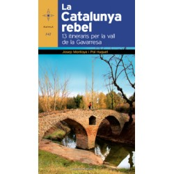 La Catalunya Rebel 13 Itineraris per la Vall de la Gavarresa