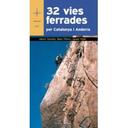 32 Vies Ferrades per Catalunya i Andorra