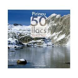 Pirineu 50 Excursions als Llacs més Emblemàtics