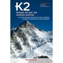 K2 Massa Alt per als Nostres Somnis
