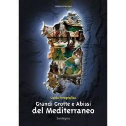 Grandi Grotte e Abissi del Mediterraneo