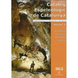 Catàleg Espeleològic de Catalunya Vol. I