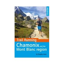 Trail Running Chamonix and the Mont Blanc Region