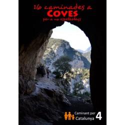 16 Caminades a Coves per a no Espeleòlegs