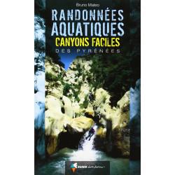 Randonnées Aquatiques Canyons Faciles des Pyrénées